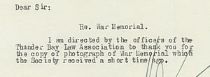 Thank you note from the Thunder Bay Law Association regarding the photo of the Memorial, LSO Archives