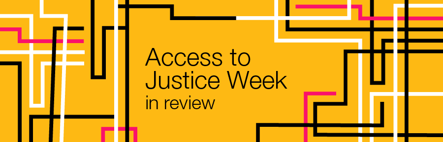 Access to Justice Week 2017: In Review