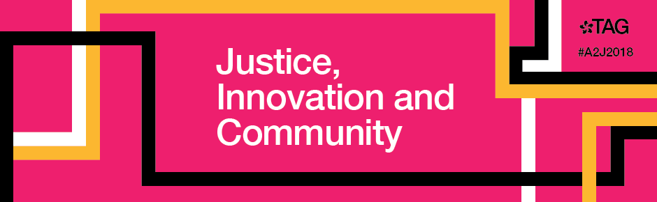 A2J Week 2018: Justice, Innovation and Community