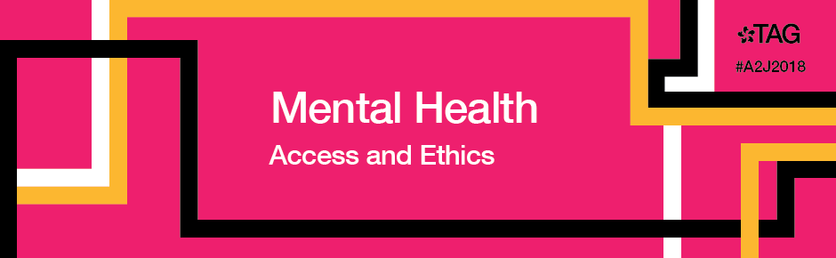 Mental Health – Access and Ethics